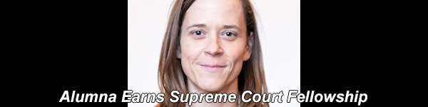 Kathleen Foley '18 wins a prestigious U.S. Supreme Court Fellowship.