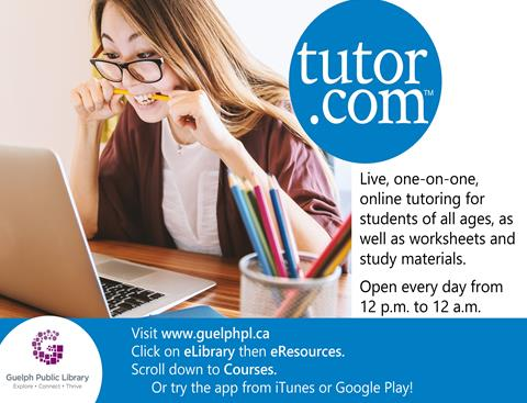 Enjoy live, one-on-one, online tutoring for students of all ages, as well as worksheets and study materials. Try tutor.com today at www.guelphpl.ca