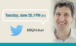 Follow the conversation from Dr. Joshua Tepper's tweetchat from Tuesday, June 20th at 1PM eastern time. Twitter hashtag #HQOchat