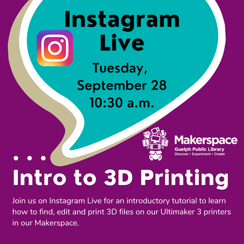 Join us Live on Instagram on Tuesday, September 28 at 10:30 a.m. for an introductory tutorial to learn how to use our 3D printers found in the Makerspace.