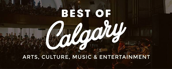 2017 Best of Calgary surveys: Arts, Culture, Music & Entertainment