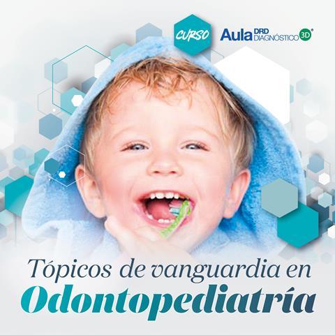 Temas de Vanguardia en Odontopediatría