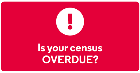 Image of a Hazard sign red with the words is your census overdue?