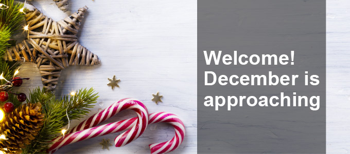 Welcome! December is approaching