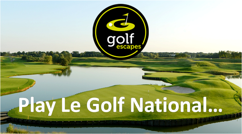 Le Golf National Golf Packages