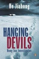 Hanging Devils: Hong Jun Investigates by He Jiahong
