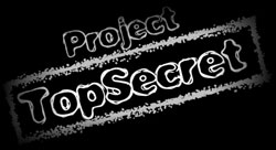 Top Secret Project