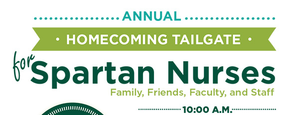 Annual Homecoming Tailgate for Spartan Nurses, Family, Friends, Faculty, and Staff