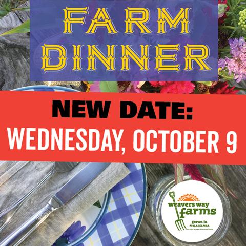 Farm Dinner new date