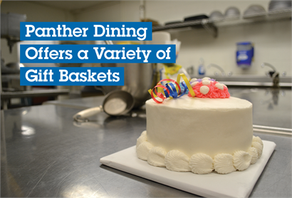 Panther Dining Offers a Variety of Gift Baskets