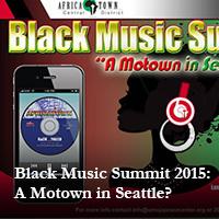 Black Music Summit 2015: A Motown in Seattle?