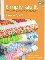 Simply Quilts from Me and My Sister by Barbara Groves and Mary Jacobson