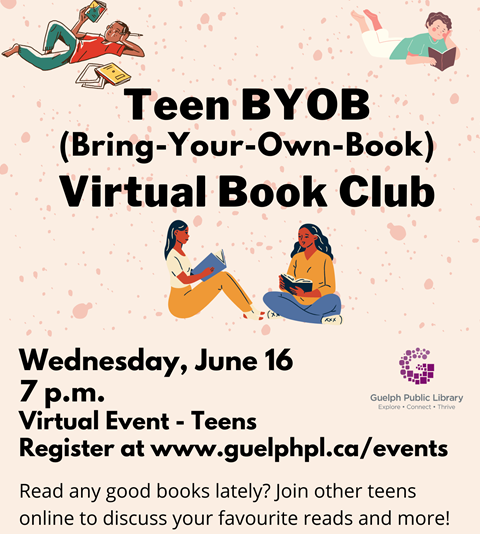 Register for the library's virtual event, Teen BYOB (Bring your own book) book club on Wednesday, June 16 at 7 p.m.