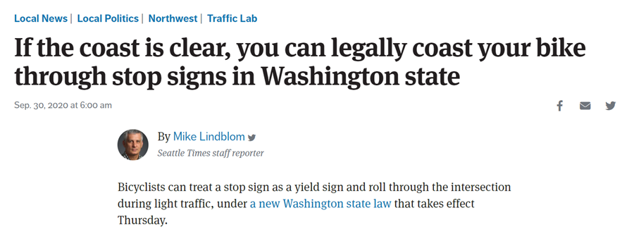 """Article headline """"If the coast is clear, you can legally coast your bike through stop signs in Washington state."""