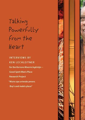 Kurruna Mwarre Ingkintja Transcript – Interviews 'Talking Powerfully from the Heart'