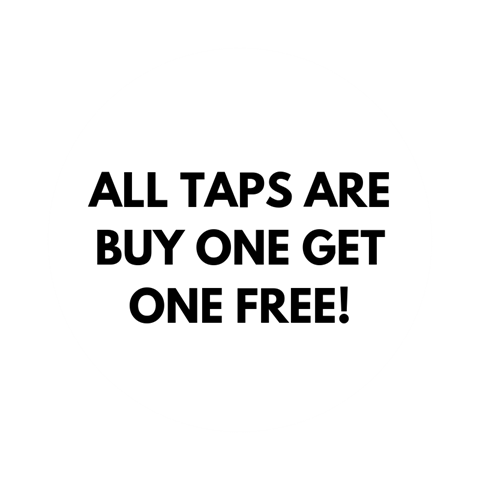 All taps are buy 1 get 1 FREE