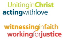 Uniting in Christ, acting with love, living with hope, witnessing in faith, working for justice