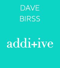 Dave Birss - Additive